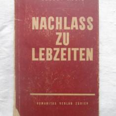 Robert Musil - Nachlass Zu Lebzeiten (1936) carte in lb.germana - Carte in alte limbi straine