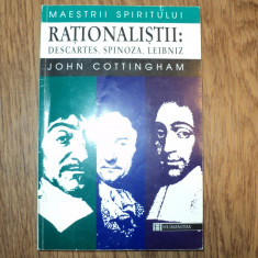 John Cottingham - Rationalistii. Descartes, Spinoza, Leibniz - Filosofie