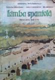 LIMBA SPANIOLA. MANUAL PENTRU CLASA A X-A - Badiceanu, Cherebetiu, Ionescu