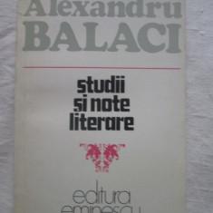 Alexandru Balaci - Studii Si Note Literare - Studiu literar