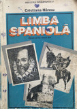 LIMBA SPANIOLA. MANUAL PENTRU CLASA A IX-A - Cristiana Hancu