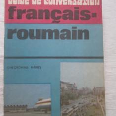 Gheorghina Hanes - Guide De Conversation Francais Roumain - Ghid de conversatie Altele