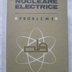 N.Danila - centrale Nucleare Electrice . Probleme - Carti Energetica