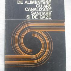 S.Vintila/H.Busuioc-Instalatii De Alimentare Cu Apa, Canalizare, Sanitare ..Gaze