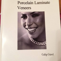 The Science and Art of Porcelain laminate Veneers de Galip Gurel