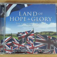 Land Of Hope And Glory - The Ultimate Classical Celebration (2CD), CD