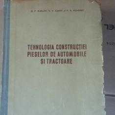 TEHNOLOGIA CONSTRUCTIEI PIESELOR DE AUTOMOBILE SI TRACTOARE D.P. Maslov