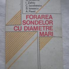 G.Iordache - Forarea Sondelor Cu Diametre Mari