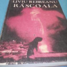 RASCOALA DE LIVIU REBREANU, EDITURA FACLA 1987 - Roman