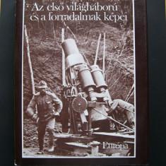 Primul Razboi Mondial in imagini. Format mare, 508 pagini cu 954 imagini. - Fotografie veche