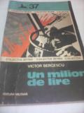 UN MILION DE LIRE-VICTOR BERCESCU,COLECTIA SFINX,EDITURA MILITARA 1977