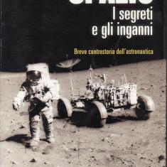 Roberto Pinotti - Spazio.I segreti e gli inganni - 35158 - Carte in italiana