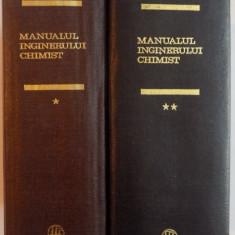 MANUALUL INGINERULUI CHIMIST - AUTORI COLECTIVI, VOL I-II 1972 - Carte Chimie