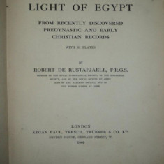 THE LIGHT OF EGYPT, ROBERT DE RUSTAFJAELL, LONDON, 1909