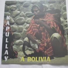 Kapullay - A Bolivia _ Vinyyl(LP) Italia - Muzica Latino Altele, VINIL