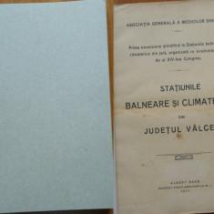 Statiunile balneara si climaterice din Jud. Valcea, Albert Baer, 1911, ilustrata - Carte Editie princeps