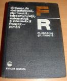 Dictionar de electrotehnica, electronica, telecomunicatii - francez / roman