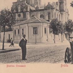 BRAILA, BISERICA GRECEASCA - Carte Postala Muntenia 1904-1918, Circulata, Printata