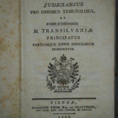 Ordo Judiciarius pro omnibus tribunalibus et foris judiciariis M. Transilvaniae, Viena, 1786 - Carte veche