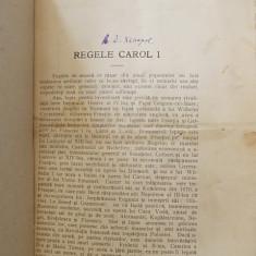 REGELE CAROL I - A . D . XENOPOL, 1910 - Carte Editie princeps