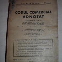CODUL COMERCIAL ADNOTAT- Ioan C. Marinescu, 1944 - Carte Drept comercial