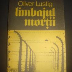 OLIVER LUSTIG - LIMBAJUL MORTII - Roman istoric
