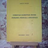 """Indreptar elementar pentru ingrijirea medicala a bolnavului """"A2448"""""""