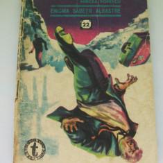 ENIGMA SAGETI ALBASTRE MIRCEA POPESCU CLUBUL TEMERARILOR NR 22 - Carte politiste