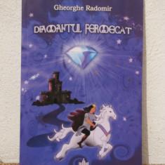 DIAMANTUL FERMECAT-GHEORGHE RADOMIR - Carte de povesti