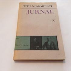 Jurnal vol. IX -Titu Maiorescu, RF7/4, RF5/3, RF4/1 - Biografie
