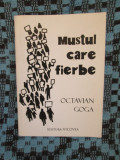 Octavian GOGA - MUSTUL CARE FIERBE (MINI-CARTE, 10 x 7 cm. - NOUA!!!)