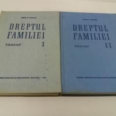 DREPTUL FAMILIEI*TRATAT/TUDOR.R. POESCU/ 2 VOL. /1965 - Carte Dreptul familiei