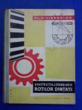Constructia si tehnologia rotilor dintate - Al. Vissarion / R2P2S