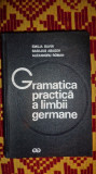 Gramatica practica a limbii germane an 1974/845pag- Savin/ Abager/ Roman
