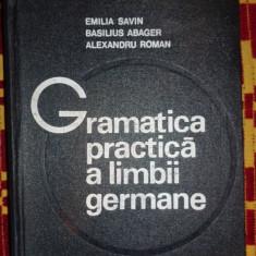 Gramatica practica a limbii germane an 1974/845pag- Savin/ Abager/ Roman - Curs Limba Germana