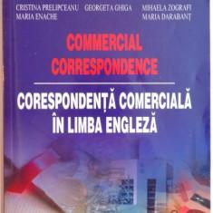 CORESPONDENTA COMERCIALA IN LIMBA ENGLEZA de MARIANA NICOLAE, GEORGETA GHIGA, MARIA DARABANT ..., 2005 - Carte Marketing