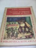 SUVENIRE SI IMPRESII EPISTOLE SI FABULE-GRIGORE ALEXANDRESCU