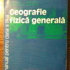 Silviu Negut - Geografie fizica generala - Manual pentru clasa a IX-a - Manual scolar humanitas, Clasa 9, Humanitas