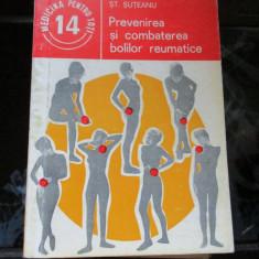 MEDICINA PENTRU TOTI PREVENIREA SI COMBATEREA BOLILOR REUMATICE - Carte Recuperare medicala
