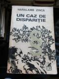 Un caz de disparitie - Haralamb Zinca
