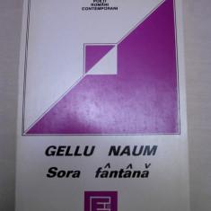 GELLU NAUM - SORA FANTANA, 1995 / EDITIE PRINCEPS - Carte Editie princeps