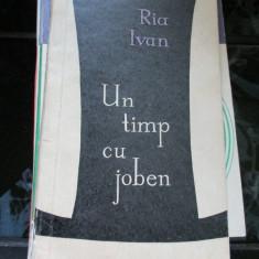 UN TIMP CU JOBEN RIA IVAN - Roman