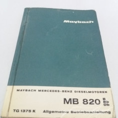 CARTE TEHNICĂ MERCEDES MAYBACH / MB 820 B, Bb, Db/ 1962