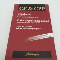 CODUL PENAL*CODUL DE PORCEDURĂ PENALĂ/2007 - Carte Codul penal adnotat