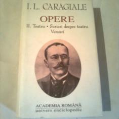 I.L. CARAGIALE ~ OPERE ( TEATRU *SCRIERI DESPRE TEATRU*VERSURI ) vol.2 - Carte Teatru