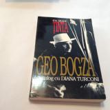 Eu Sunt Tinta. Geo Bogza In Dialog Cu Diana Turconi - Geo Bogza, RF6/3, R20 - Carte de calatorie