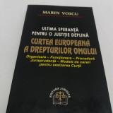 CURTEA EUROPEANĂ A DREPTURILOR OMULUI/ MARIN VOICU/ 2001 - Carte Drept international