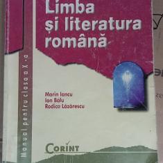 LIMBA SI LITERATURA ROMANA CLASA A X A - IANCU, BALU, LAZARESCU-CORINT - Manual scolar corint, Clasa 10