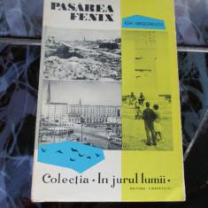 Pasarea Fenix - Ion Grigorescu - Carte de aventura