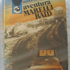 Carti, Col. DELFIN ( 107 ) - Aventura Marelui RAID - Didier Regnier - Carte de aventura
